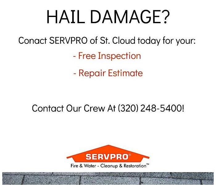Contains the words free hail inspection & repair estimates at SERVPRO of St. Cloud at (320) 248-5400.
